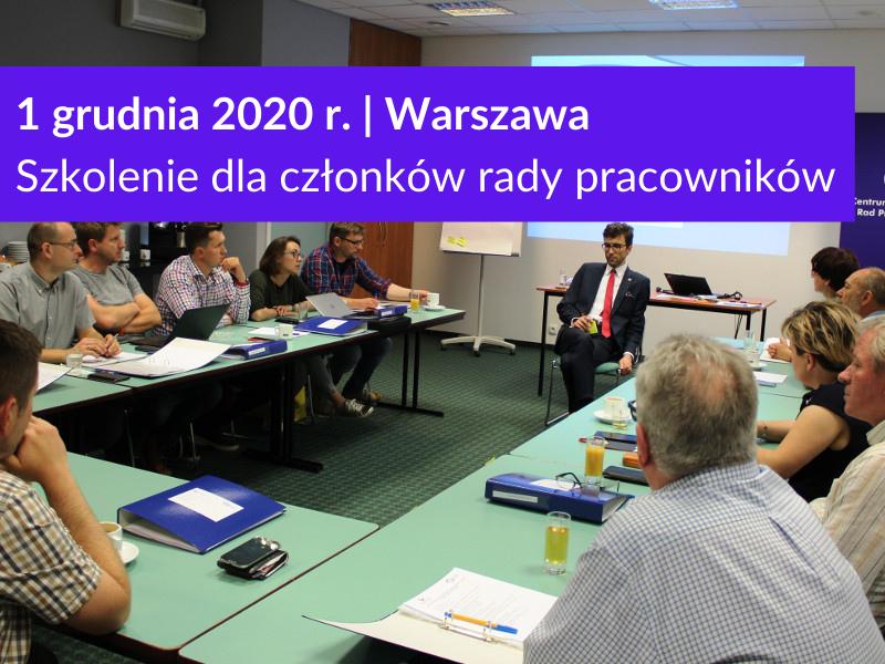 Szkolenie dla rad pracowników w Warszawie 1 grudnia 2020