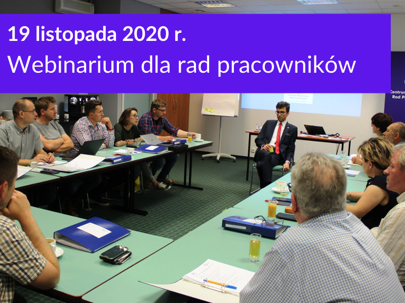 Webinarium dla rad pracowników 19 listopada 2020